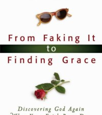 From Faking It to Finding Grace book cover